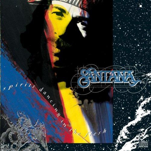 Santana - Spirits Dancing in Santana Spirits Dancing In The Flesh